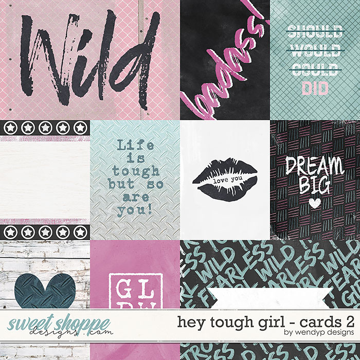 Hey tough girl - cards 2 by WendyP Designs