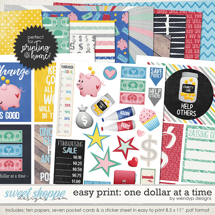 Easy print: One dollar at a time by WendyP Designs