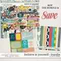 Believe In Yourself - Bundle by Red Ivy Design