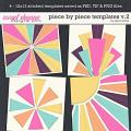 Piece by Piece Templates v.2 by Erica Zane