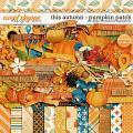 This Autumn - Pumpkin Patch by Digital Scrapbook Ingredients