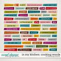 In My Kitchen: Cooking Word Strips by Kelly Bangs Creative