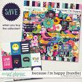 Because I'm Happy {bundle} by Blagovesta Gosheva