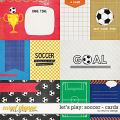 Let's Play: Soccer - Cards by Red Ivy Design