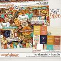 So Thankful Bundle by Kelly Bangs Creative and Digital Scrapbook Ingredients