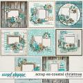 Scrap EZ-Coastal Christmas by Melissa Bennett