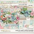 Note To Self: Relax Bundle by Kristin Cronin-Barrow & Studio Basic