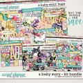 A Baby Story Kit Bundle by Digital Scrapbook Ingredients