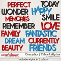 Everyday: Titles and Alphas by Meagan's Creations