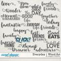 Everyday: Word Art by Meagan's Creations