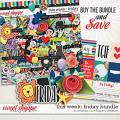 This Week: Friday - Bundle by Amanda Yi & Meagan's Creations