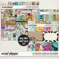 A Better Place Bundle by Studio Basic and Rachel Jefferies