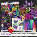 Remember the Magic: WICKED WORLD- COLLECTION & *FWP* by Studio Flergs