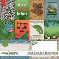 Cold Blooded Love: Cards by Clever Monkey Graphics and Meagan's Creations