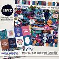 Retired, Not Expired {bundle} by Blagovesta Gosheva
