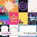 Let's Glow Cards by Meagan's Creations