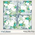 Every Little Thing Layered Templates by Southern Serenity Designs