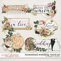Homestead Wedding: Word Art by Meagan's Creations
