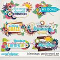 Blessings: Goals Word Art by Meagan's Creations