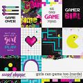 Girls Can Game Too {cards} by Blagovesta Gosheva
