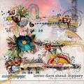 Better Days Ahead Frippery by Simple Pleasure Designs and Studio Basic