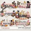 Glam Girl: Word Art by Meagan's Creations