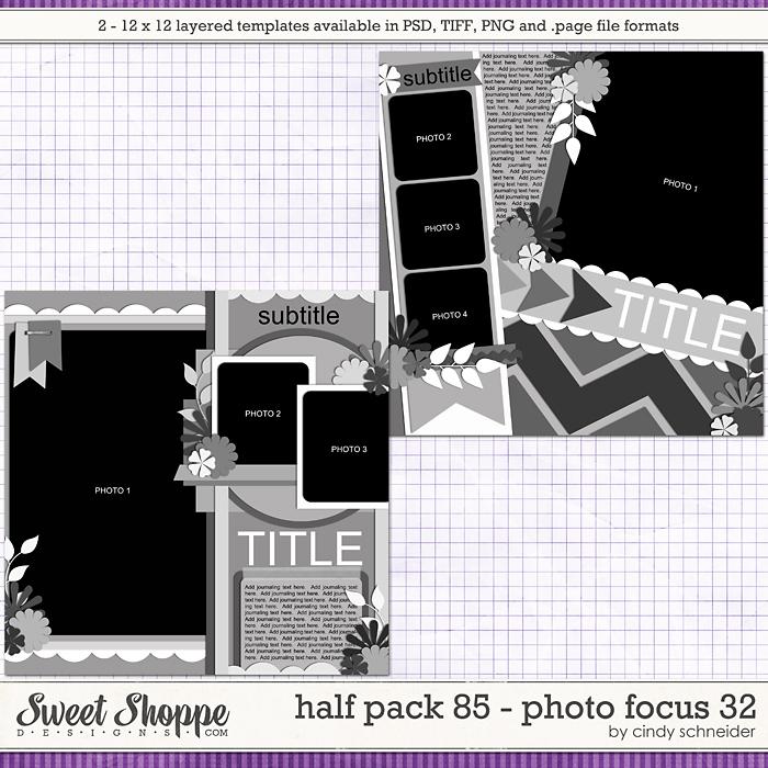 Cindy's Layered Templates - Half Pack 85: Photo Focus 32 by Cindy Schneider