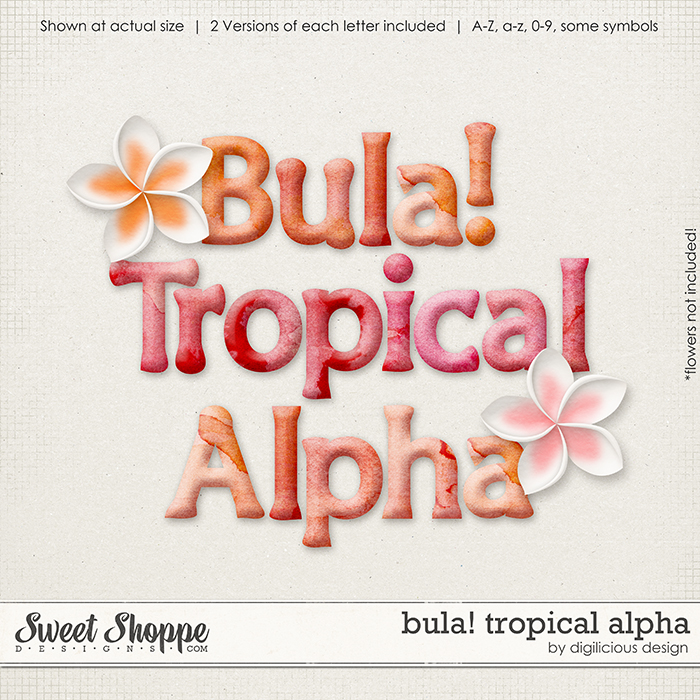Bula! {Tropical} Alpha by Digilicious Design