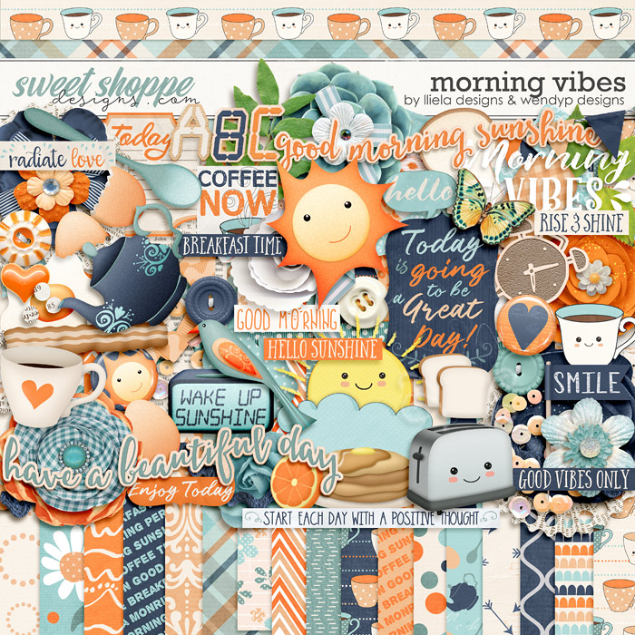 Morning Vibes by lliella designs and WendyP Designs