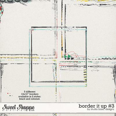 Border It Up #3 by Studio Basic