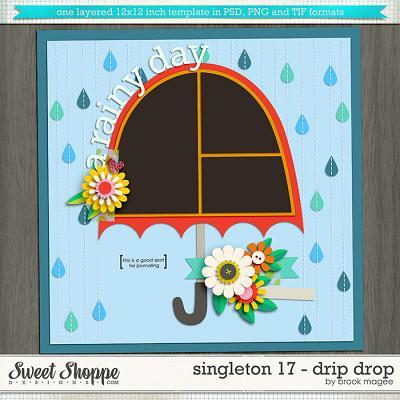 Brook's Templates - Singleton 17 - Drip Drop by Brook Magee