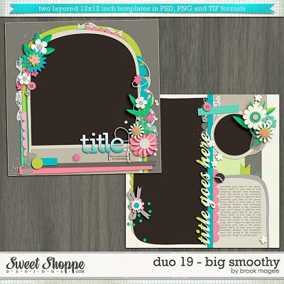 Brook's Templates - Duo 19 - Big Smoothy by Brook Magee