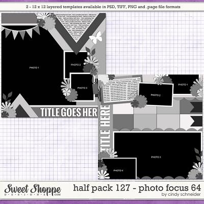 Cindy's Layered Templates - Half Pack 127: Photo Focus 64 by Cindy Schneider