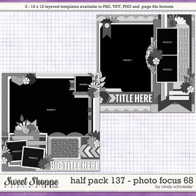 Cindy's Layered Templates - Half Pack 137: Photo Focus 68 by Cindy Schneider