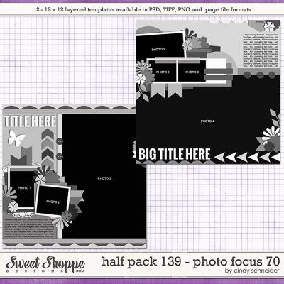 Cindy's Layered Templates - Half Pack 139: Photo Focus 70 by Cindy Schneider
