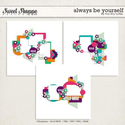 Always Be Yourself by Two Tiny Turtles