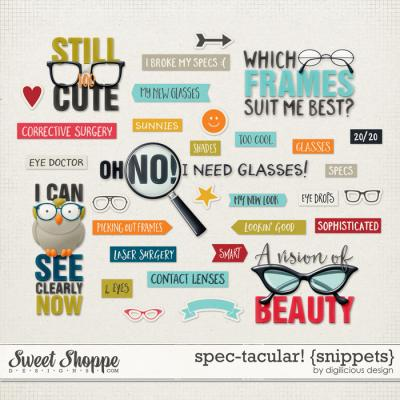Spec-tacular! {Snippets} by Digilicious Design