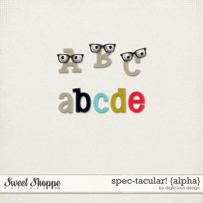 Spec-tacular! {Alpha} by Digilicious Design