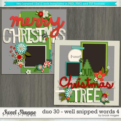 Brook's Templates - Duo 30 - Well Snipped Words 4 by Brook Magee