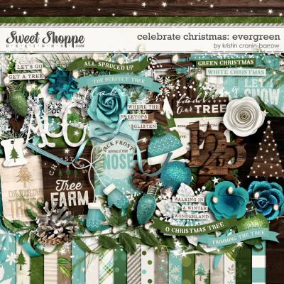 Celebrate Christmas: Evergreen by Kristin Cronin-Barrow