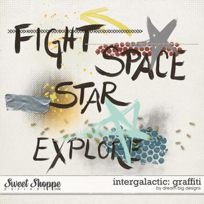 Intergalactic: Graffiti by Dream Big Designs