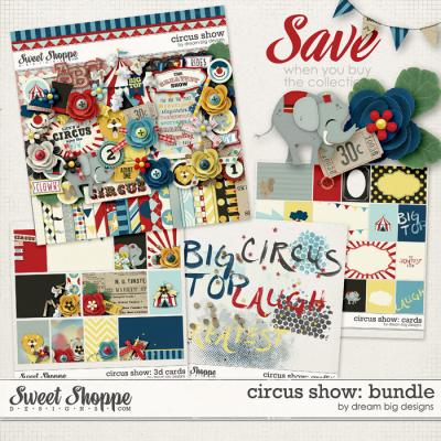 Circus Show: Bundle by Dream Big Designs