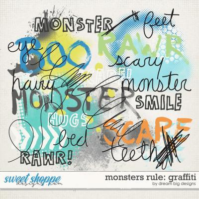 Monsters Rule: Graffiti by Dream Big Designs