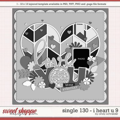 Cindy's Layered Templates - Single 130: I Heart U 9 by Cindy Schneider