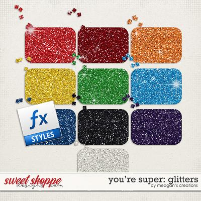 You're Super: Glitters by Meagan's Creations