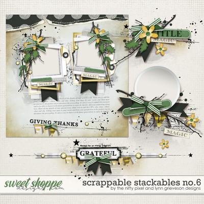 SCRAPPABLE STACKABLES No.6 by The Nifty Pixel & Lynn Grieveson Designs