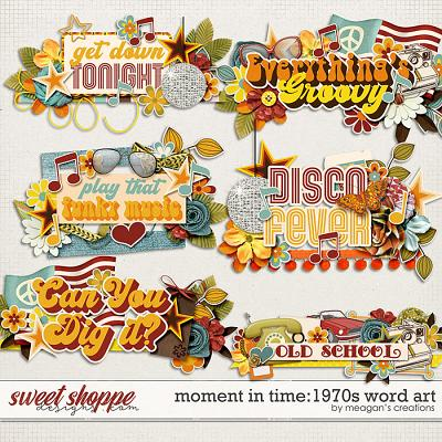 Moment in Time: 1970s Word Art by Meagan's Creations
