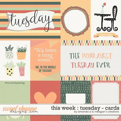 This Week: Tuesday - Cards by Amanda Yi & Meagan's Creations