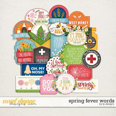 Spring Fever Words by LJS Designs