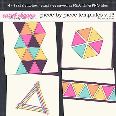 Piece by Piece v.13 Templates by Erica Zane